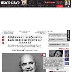 100 domande a Luca Zingaretti. E cento inimmaginabili risposte solo per noi - Interviste - News e persone