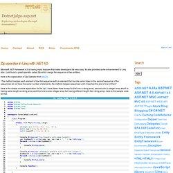 Zip operator in Linq with .NET 4.0 - DotNetJaps