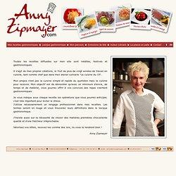Anny zipmayer vous présente ses recettes gastronomiques.
