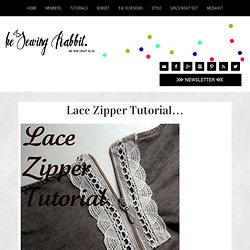 Lace Zipper Tutorial...