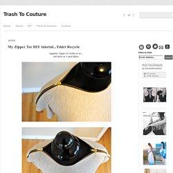 My Zipper Tee DIY tutorial...Tshirt Recycle