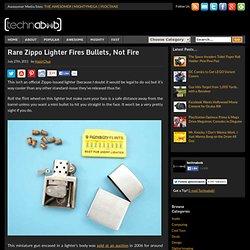Rare Zippo Lighter Fires Bullets, Not Fire