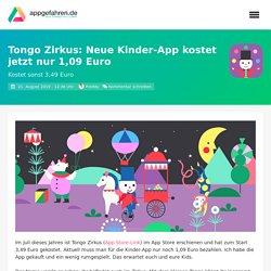 Tongo Zirkus: Neue Kinder-App kostet jetzt nur 1,09 Euro - appgefahren.de