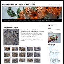 mihulkova.lace.cz – Dana Mihulková