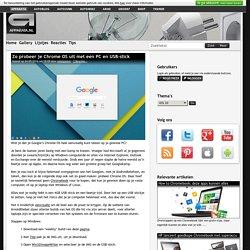 Zo probeer je Chrome OS uit met een PC en USB-stick