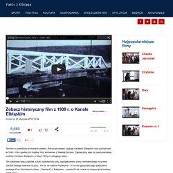 Zobacz historyczny film z 1930 r. o Kanale Elbląskim