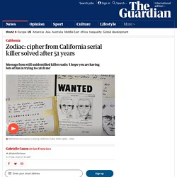 Zodiac: cipher from California serial killer solved after 51 years