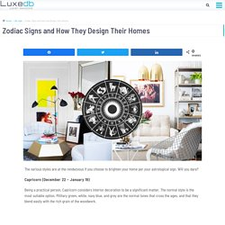 Zodiac Signs and How They Design Their Homes