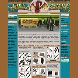 Zombie Apocalypse Survival Gear - True Swords