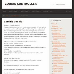 Zombie Cookie - Cookie Controller