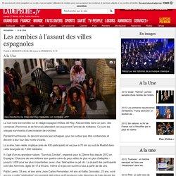 Les zombies à l'assaut des villes espagnoles - 05/06/2015 - ladepeche.fr