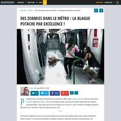 Des zombies dans le métro : la blague potache par excellence !
