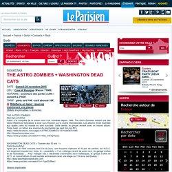 THE ASTRO ZOMBIES + WASHINGTON DEAD CATS - Cave A Musique, Macon, 71000 - Sortir à France
