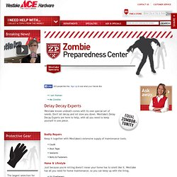 Zombie Preparedness Center | Westlake Ace Hardware