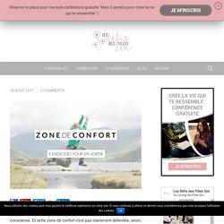 Zone de confort: 4 exercices pour en sortir!
