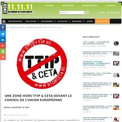 Une zone hors TTIP & CETA devant le Conseil de l'Union européenne