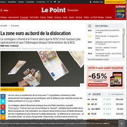 La zone euro au bord de la dislocation