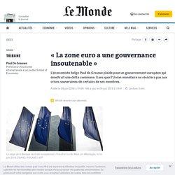 «La zone euro a une gouvernance insoutenable»