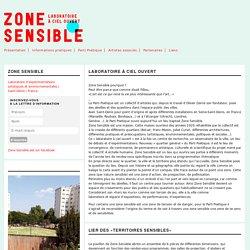 Zone Sensible » Présentation