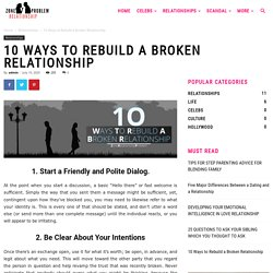 1o Ways to Rebuild a Broken Relationship