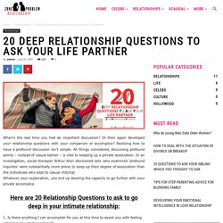 20 Deep Relationship Questions To Ask Your Life Partner