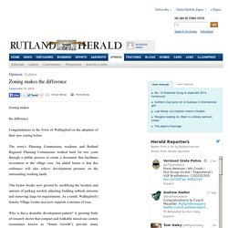 Zoning makes the difference :Rutland Herald Online