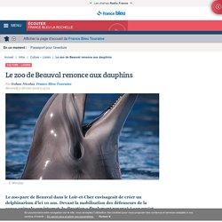Le zoo de Beauval renonce aux dauphins