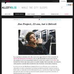 Zoo Project, 23 ans, tué à Détroit