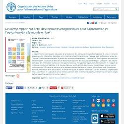 FAO - 2015 - Deuxième rapport sur l'état des ressources zoogénétiques pour l'alimentation et l'agriculture dans le monde en bref