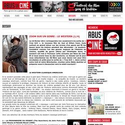 ZOOM SUR UN GENRE : le western (1/4) [Dossier]