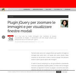 Plugin jQuery per zoomare e per visualizzare finestre modali