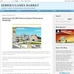 Zooming In On 2011 Serious Games Showcase & Challenge