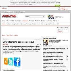 Live-uitzending congres Zorg 2.0