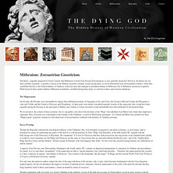 Mithraism: Zoroastrian Gnosticism | The Dying God