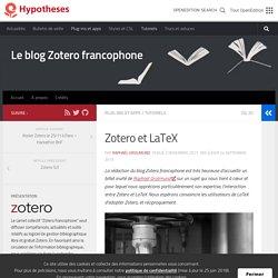 Zotero et LaTeX – Le blog Zotero francophone