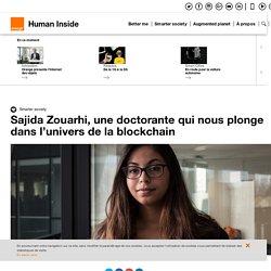 Sajida Zouarhi, une doctorante qui nous plonge dans l'univers de la blockchain - Human Inside Orange