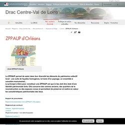 ZPPAUP d'Orléans - Drac Centre-Val de Loire