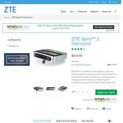 ZTE Spro 2 Verizon - ZTE USA