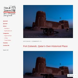 Fort Zubarah, Qatar's Own Historical Place
