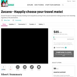 Zucano - Happily choose your travel mate!