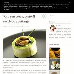 Riso con cozze, pesto di zucchine e bottarga - Smeralda blog