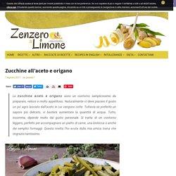 Zucchine all'aceto e origano