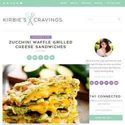 Zucchini Waffle Grilled Cheese Sandwiches