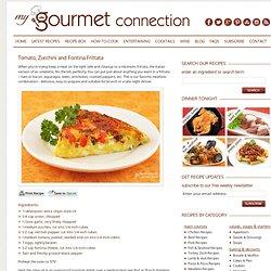 Tomato, Zucchini and Fontina Frittata Recipe