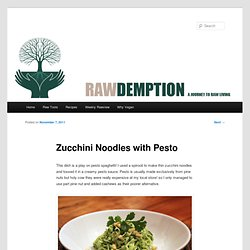 Zucchini Noodles with Pesto |