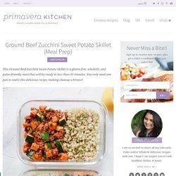 Ground Beef Zucchini Sweet Potato Skillet (Paleo, Whole30, Gluten-free)