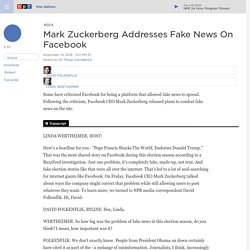 Mark Zuckerberg Addresses Fake News On Facebook
