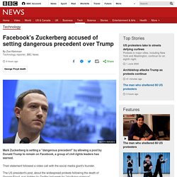 Facebook's Zuckerberg accused of setting dangerous precedent over Trump