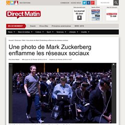 Une photo de Mark Zuckerberg enflamme les réseaux sociaux