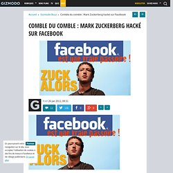 Comble du comble : Mark Zuckerberg hacké sur Facebook